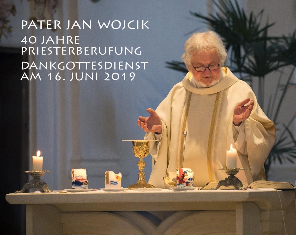 40-jähriges Priesterjubiläum Pater Jan